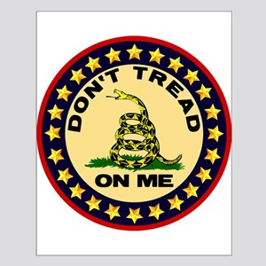 """Don't Tread On Me"" Poster"